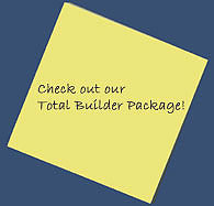 Check out our Total Builder Package!