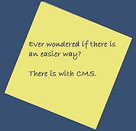 Ever wondered if there is an easier way? There is with CMS.